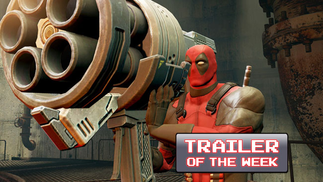 Trailer of the Week: Deadpool Launch Trailer