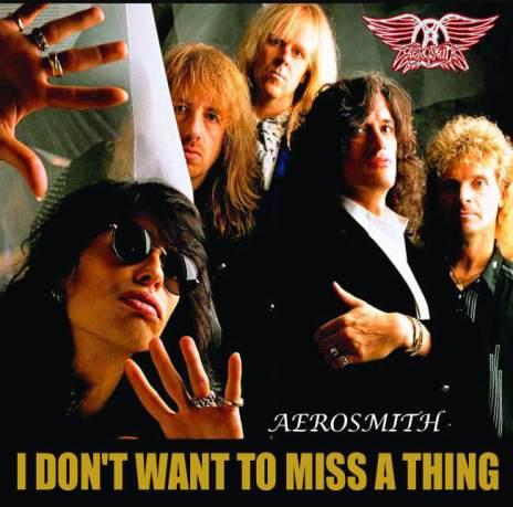 Aerosmith-I-dont-wanna-miss-a-thing.jpg